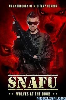 Download ebook SNAFU: Wolves at the Door by Geoff Brown (.ePUB)
