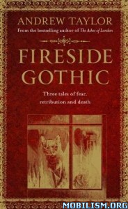Download ebook Fireside Gothic by Andrew Taylor (.ePUB)