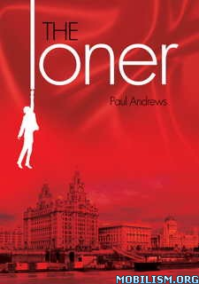 Download ebook The Loner by Paul Andrews (.ePUB)