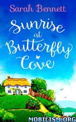 Download ebook Butterfly Cove series by Sarah Bennett (.ePUB)