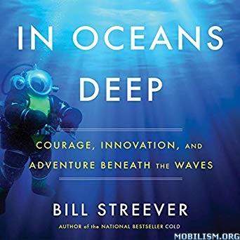In Oceans Deep by Bill Streever