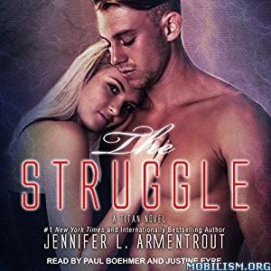 Download The Struggle by Jennifer L. Armentrout (.MP3)