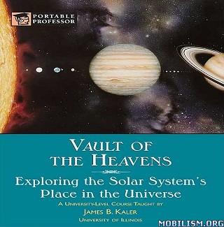 Vault of the Heavens by James B. Kaler
