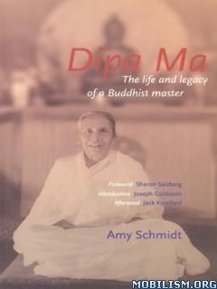 Download Dipa Ma by Amy Schmidt, et al (.ePUB)
