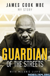 Guardian of the Streets by James Cook, Melanie Lloyd