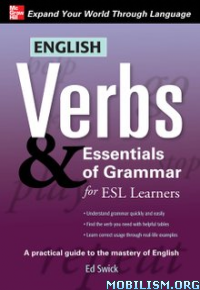 Download ebook English Verbs & Essentials of Grammar by Ed Swick (.ePUB)