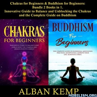 Chakras for Beginners & Buddhism for Beginners by Alban Kemp
