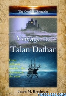 Download Voyage to Talan Dathar by Jason M. Breshears (.ePUB)