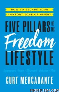 Five Pillars of the Freedom Lifestyle by Curt Mercadante