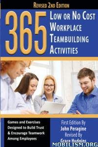 365 Low or No Cost Workplace Teambuilding…by John Peragine