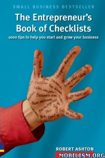 Download Entrepreneur's Book of Checklists by Robert Ashton (.PDF)