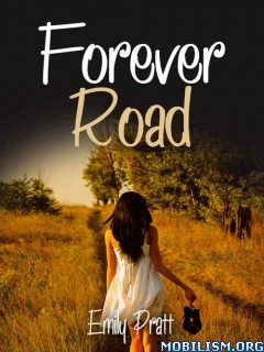 Download ebook Forever Road by Emily Pratt (.ePUB)(.MOBI)