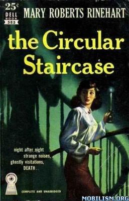 Download ebook The Circular Staircase by Mary Roberts Rinehart (.ePUB)