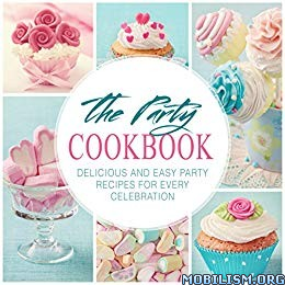 The Party Cookbook (2nd Edition) by BookSumo Press