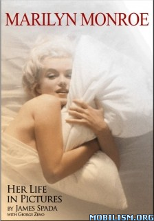 Download ebook Marilyn Monroe: Her Life in Pictures by James Spada (.ePUB)