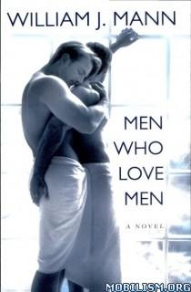 Download ebook Men Who Love Men by William J. Mann (.ePUB)