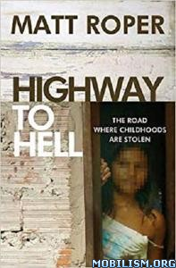 Highway to Hell by Matt Roper