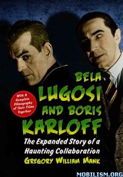 Download ebook Bela Lugosi & Boris Karloff by Gregory Mank (.PDF)