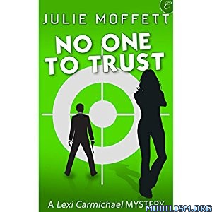 Download No One to Trust by Julie Moffett (.MP3)