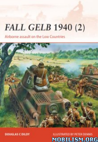 Download ebook Fall Gelb 1940 (2) Airborne Assault by Doug Dildy (.ePUB)