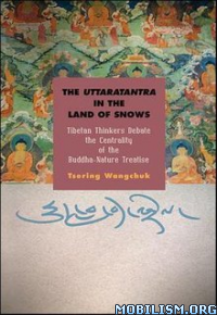 Download ebook Uttaratantra in the Land of Snows by Tsering Wangchuk(.ePUB)