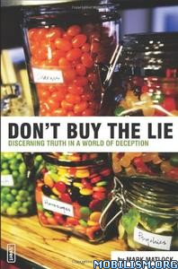 Download ebook Don't Buy the Lie by Mark Matlock (.ePUB)