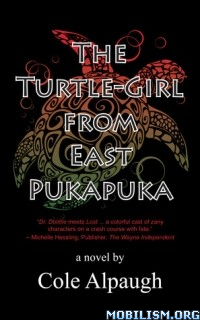 Download The Turtle-Girl from East Pukapuka by Cole Alpaugh (.ePUB)