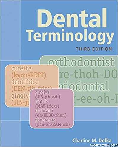 Dental Terminology, 3rd Edition by Charline M. Dofka