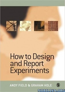 How to Design and Report Experiments by Andy Field, Graham Hole