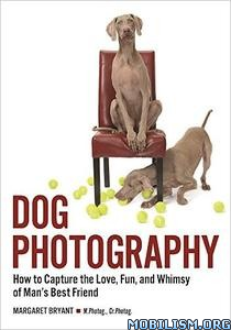 Download ebook Dog Photography by Margaret Bryant (.PDF)