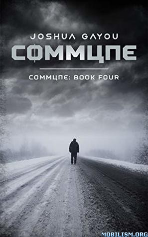 Commune: Book Four (Commune #4) by Joshua Gayou (.M4B)