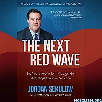 The Next Red Wave by Jordan Sekulow + (.M4B)