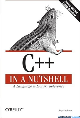 Download C++ in a Nutshell by Ray Lischner (.ePUB)