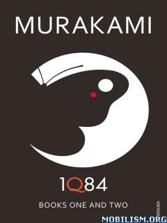 Download ebook 1Q84: Books 1 & 2 by Haruki Murakami (.ePUB)