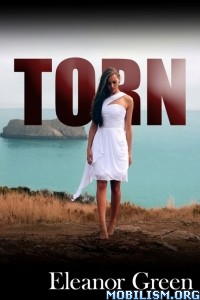 Download ebook Torn by Eleanor Green (.ePUB)