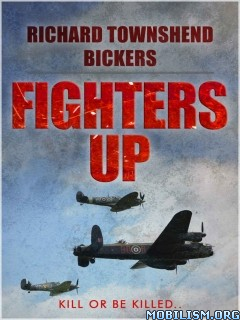 Download Fighters Up by Richard Townshend Bickers (.ePUB)(.MOBI)