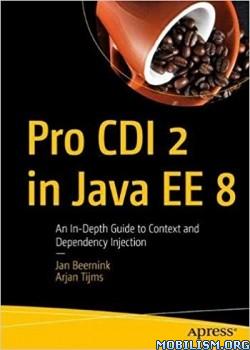 Pro CDI 2 in Java EE 8 by Jan Beernink and Arjan Tijms