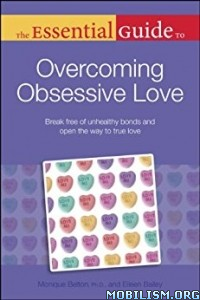 Download ebook Guide to Overcoming Obsessive Love by Eileen Bailey (.ePUB)