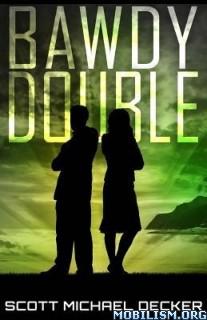 Download Two Novels by Scott Michael Decker (.ePUB)(.MOBI)(.AZW)