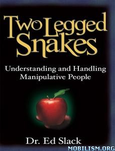 Two Legged Snakes by Ed Slack