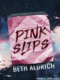 Download ebook Pink Slips by Beth Aldrich (.ePUB)(.MOBI)(.AZW)