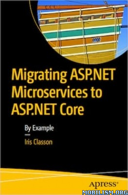 Migrating ASP.NET Microservices to ASP.NET Core by Iris Classon