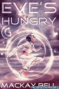 Download Eve's Hungry by Mackay Bell (.ePUB)
