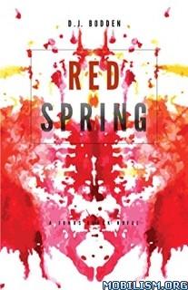 Download Red Spring by D.J. Bodden (.ePUB)(.MOBI)(.AZW)