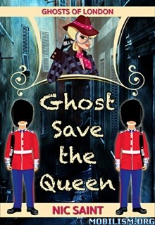 Download Ghost Save the Queen by Nic Saint (.ePUB)
