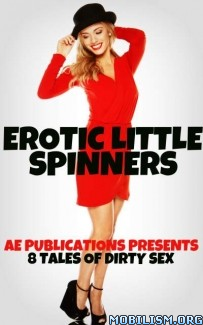 Download ebook Erotic Little Spinners by AE Publications (.ePUB) (.MOBI)