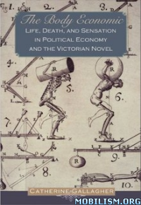 Download The Body Economic by Catherine Gallagher (.ePUB)