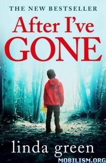 Download ebook After I've Gone by Linda Green (.AZW)(.ePUB)(.MOBI)