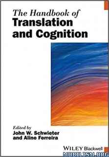 Download ebook Handbook..Translation & Cognition by John W Schwieter (.PDF)