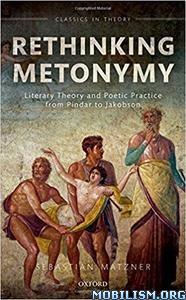Download Rethinking Metonymy by Sebastian Matzner (.PDF)